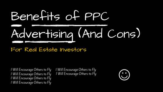 Benefits of PPC Advertising for Real Estate Investors