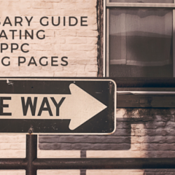 Guide to Creating PPC Landing Pages